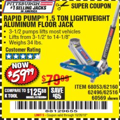 Harbor Freight Coupon RAPID PUMP 1.5 TON ALUMINUM RACING JACK Lot No. 68053/69252/60569/62160/62496/62516 Expired: 10/26/18 - $59.99