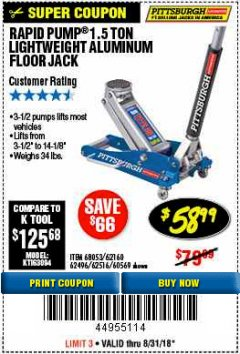 Harbor Freight Coupon RAPID PUMP 1.5 TON ALUMINUM RACING JACK Lot No. 68053/69252/60569/62160/62496/62516 Expired: 8/31/18 - $58.99