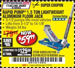 Harbor Freight Coupon RAPID PUMP 1.5 TON ALUMINUM RACING JACK Lot No. 68053/69252/60569/62160/62496/62516 Expired: 12/10/18 - $59.99