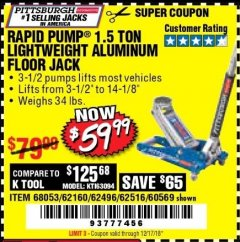 Harbor Freight Coupon RAPID PUMP 1.5 TON ALUMINUM RACING JACK Lot No. 68053/69252/60569/62160/62496/62516 Valid Thru: 12/17/18 - $59.99