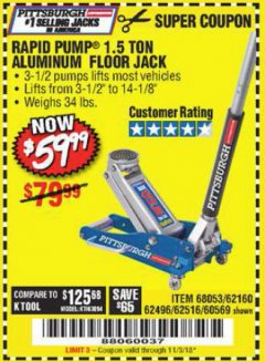 Harbor Freight Coupon RAPID PUMP 1.5 TON ALUMINUM RACING JACK Lot No. 68053/69252/60569/62160/62496/62516 Expired: 11/3/18 - $59.99