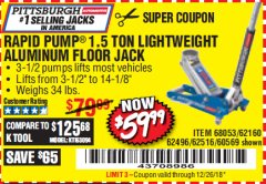 Harbor Freight Coupon RAPID PUMP 1.5 TON ALUMINUM RACING JACK Lot No. 68053/69252/60569/62160/62496/62516 Valid Thru: 12/26/18 - $59.99