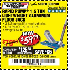 Harbor Freight Coupon RAPID PUMP 1.5 TON ALUMINUM RACING JACK Lot No. 68053/69252/60569/62160/62496/62516 Valid Thru: 1/7/19 - $59.99