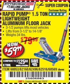 Harbor Freight Coupon RAPID PUMP 1.5 TON ALUMINUM RACING JACK Lot No. 68053/69252/60569/62160/62496/62516 Valid Thru: 1/20/19 - $59.99