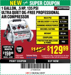 Harbor Freight Coupon FORTRESS 1 GALLON, .5HP, 135 PSI OIL FREE PORTABLE AIR COMPRESSOR Lot No. 64592/64687 Expired: 1/20/19 - $129.99
