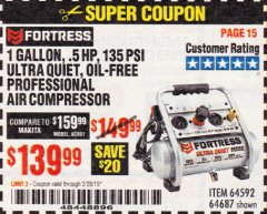 Harbor Freight Coupon FORTRESS 1 GALLON, .5HP, 135 PSI OIL FREE PORTABLE AIR COMPRESSOR Lot No. 64592/64687 Expired: 2/28/19 - $139.99