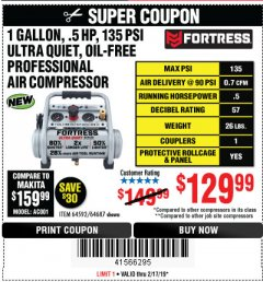 Harbor Freight Coupon FORTRESS 1 GALLON, .5HP, 135 PSI OIL FREE PORTABLE AIR COMPRESSOR Lot No. 64592/64687 Expired: 2/17/19 - $129.99