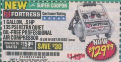 Harbor Freight Coupon FORTRESS 1 GALLON, .5HP, 135 PSI OIL FREE PORTABLE AIR COMPRESSOR Lot No. 64592/64687 Expired: 4/13/19 - $129.99