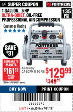 Harbor Freight Coupon FORTRESS 1 GALLON, .5HP, 135 PSI OIL FREE PORTABLE AIR COMPRESSOR Lot No. 64592/64687 Expired: 7/21/19 - $129.99