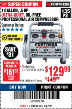 Harbor Freight Coupon FORTRESS 1 GALLON, .5HP, 135 PSI OIL FREE PORTABLE AIR COMPRESSOR Lot No. 64592/64687 Expired: 8/1/19 - $129.99