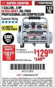 Harbor Freight Coupon FORTRESS 1 GALLON, .5HP, 135 PSI OIL FREE PORTABLE AIR COMPRESSOR Lot No. 64592/64687 Expired: 9/1/19 - $129.99