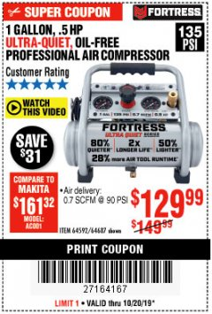 Harbor Freight Coupon FORTRESS 1 GALLON, .5HP, 135 PSI OIL FREE PORTABLE AIR COMPRESSOR Lot No. 64592/64687 Expired: 10/20/19 - $129.99