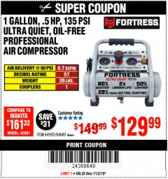 Harbor Freight Coupon FORTRESS 1 GALLON, .5HP, 135 PSI OIL FREE PORTABLE AIR COMPRESSOR Lot No. 64592/64687 Expired: 11/3/19 - $129.99