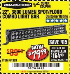 "Harbor Freight Coupon ROADSHOCK 22"" SPOT/FLOOD COMBO 3800 LUMENS Lot No. 64320 Valid Thru: 2/27/20 - $79.99"