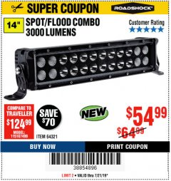 "Harbor Freight Coupon ROADSHOCK 14"" SPOT/FLOOD COMBO 3000 LUMENS Lot No. 64321 Expired: 7/21/19 - $54.99"