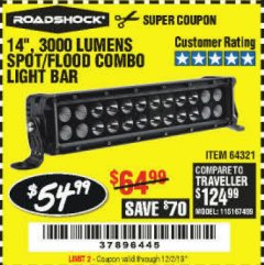 "Harbor Freight Coupon ROADSHOCK 14"" SPOT/FLOOD COMBO 3000 LUMENS Lot No. 64321 Expired: 12/2/19 - $54.99"