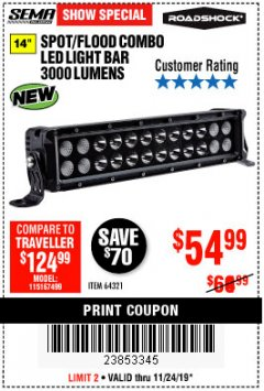 "Harbor Freight Coupon ROADSHOCK 14"" SPOT/FLOOD COMBO 3000 LUMENS Lot No. 64321 Expired: 11/24/19 - $54.99"