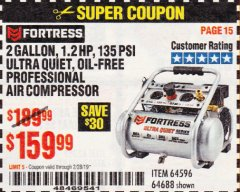 Harbor Freight Coupon FORTRESS 2 GALLON 1.2HP, 135PSI AIR COMPRESSOR Lot No. 64688/64596 EXPIRES: 2/28/19 - $159.99