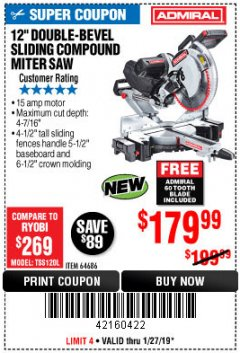 "Harbor Freight Coupon ADMIRAL 12"" DUAL-BEVEL SLIDING COMPOUND MITER SAW Lot No. 64686 Expired: 1/27/19 - $179.99"