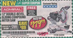 "Harbor Freight Coupon ADMIRAL 12"" DUAL-BEVEL SLIDING COMPOUND MITER SAW Lot No. 64686 Expired: 4/13/19 - $179.99"
