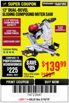 "Harbor Freight Coupon ADMIRAL 12"" DUAL-BEVEL SLIDING COMPOUND MITER SAW Lot No. 64686 Expired: 2/24/19 - $139.99"