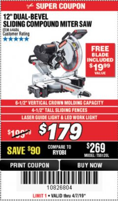 "Harbor Freight Coupon ADMIRAL 12"" DUAL-BEVEL SLIDING COMPOUND MITER SAW Lot No. 64686 Expired: 5/31/19 - $179.99"