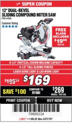 "Harbor Freight Coupon ADMIRAL 12"" DUAL-BEVEL SLIDING COMPOUND MITER SAW Lot No. 64686 Expired: 4/21/19 - $1.69"