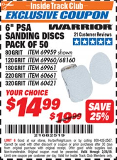 "Harbor Freight ITC Coupon 6"" PSA SANDING DISCS PACK OF 50 (180, 220, OR 320 GRIT) Lot No. 69961/60661/60421 Dates Valid: 12/31/69 - 2/28/19 - $14.99"