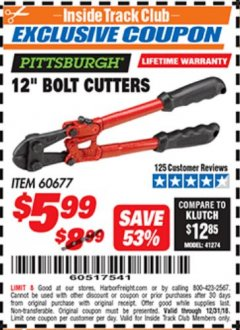 "Harbor Freight ITC Coupon PITTSBURGH 12"" BOLT CUTTERS Lot No. 60677 Expired: 12/31/18 - $5.99"