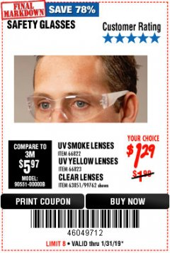 Harbor Freight Coupon SAFETY GLASSES Lot No. 66822/66823/63851/99762 Expired: 1/31/19 - $1.29
