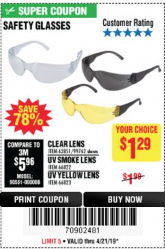 Harbor Freight Coupon SAFETY GLASSES Lot No. 66822/66823/63851/99762 Valid Thru: 4/21/19 - $1.29