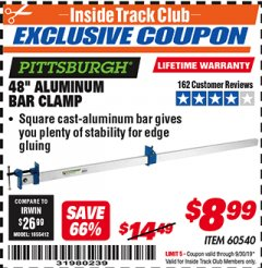 "Harbor Freight ITC Coupon PITTSBURGH 48"" ALUMINUM BAR CLAMP Lot No. 60540 Expired: 9/30/19 - $8.99"