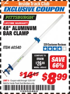 "Harbor Freight ITC Coupon PITTSBURGH 48"" ALUMINUM BAR CLAMP Lot No. 60540 Expired: 12/31/19 - $8.99"