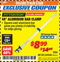 "Harbor Freight ITC Coupon PITTSBURGH 48"" ALUMINUM BAR CLAMP Lot No. 60540 Expired: 2/29/20 - $8.99"