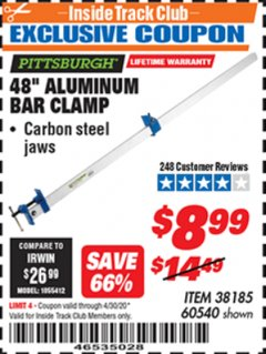 "Harbor Freight ITC Coupon PITTSBURGH 48"" ALUMINUM BAR CLAMP Lot No. 60540 Expired: 4/30/20 - $8.99"