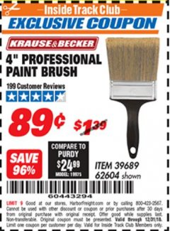 "Harbor Freight ITC Coupon 4"" PROFESSIONAL PAINT BRUSH Lot No. 62604 Valid Thru: 12/31/18 - $0.89"