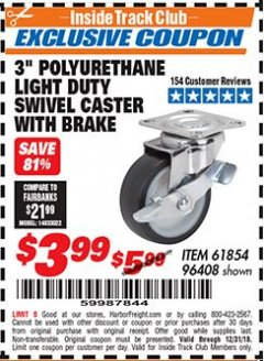 "Harbor Freight ITC Coupon 3"" POLYURETHANE SWIVEL CASTER WITH BRAKE Lot No. 61854/96408 Expired: 12/31/18 - $3.99"