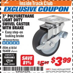 "Harbor Freight ITC Coupon 3"" POLYURETHANE SWIVEL CASTER WITH BRAKE Lot No. 61854/96408 Expired: 2/29/20 - $3.99"