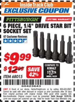 "Harbor Freight ITC Coupon 6 PIECE 1/4"" DRIVE STAR BIT SOCKET SET Lot No. 68015 Valid Thru: 12/31/18 - $9.99"