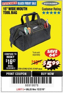 "Harbor Freight Coupon 15"" WIDE MOUTH TOOL BAG Lot No. 62348/62341/61469 Expired: 12/2/18 - $5.99"