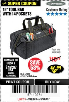 "Harbor Freight Coupon 15"" WIDE MOUTH TOOL BAG Lot No. 62348/62341/61469 Expired: 3/31/19 - $6.99"