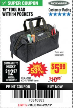 "Harbor Freight Coupon 15"" WIDE MOUTH TOOL BAG Lot No. 62348/62341/61469 Expired: 4/21/19 - $5.99"