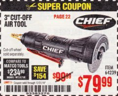 "Harbor Freight Coupon CHIEF 3"" HIGH-SPEED AIR CUT-OFF TOOL Lot No. 64239 Expired: 12/31/18 - $79.99"