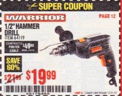 "Harbor Freight Coupon WARRIOR 1/2"" HAMMER DRILL Lot No. 64119 Expired: 12/31/18 - $19.99"