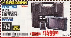 Harbor Freight Coupon ZURICH ZR-PRO PROFESSIONAL AUTO SCANNER Lot No. 64576 EXPIRES: 2/28/19 - $1499.99