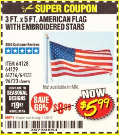 Harbor Freight Coupon 3 FT. X 5 FT. AMERICAN FLAG WITH EMBROIDERED STARS Lot No. 61716/96723/64128/64129/64131 Expired: 11/30/19 - $5.99