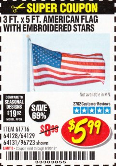 Harbor Freight Coupon 3 FT. X 5 FT. AMERICAN FLAG WITH EMBROIDERED STARS Lot No. 61716/96723/64128/64129/64131 Expired: 6/30/19 - $5.99