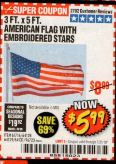 Harbor Freight Coupon 3 FT. X 5 FT. AMERICAN FLAG WITH EMBROIDERED STARS Lot No. 61716/96723/64128/64129/64131 Expired: 7/31/19 - $5.99