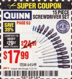 Harbor Freight Coupon QUINN 15 PIECE SCREWDRIVER SET Lot No. 64549 Expired: 12/31/18 - $17.99