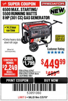 Harbor Freight Coupon 6500 MAX. STARTING/5500 RUNNING WATTS 8 HP (301 CC) GAS GENERATOR Lot No. 63966/63967/63965/63964 Expired: 2/3/19 - $449.99